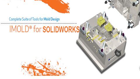Imold For Solidworks - Giải pháp toàn diện cho thiết kế khuôn