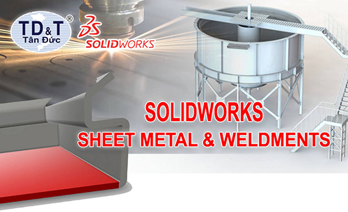 SOLIDWORKS SHEET METAL & WELDMENTS