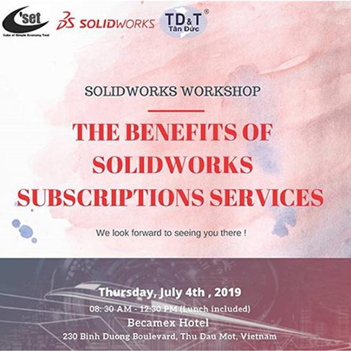 HỘI THẢO SOLIDWORKS SUBSCRIPTION SERVICE TẠI BÌNH DƯƠNG